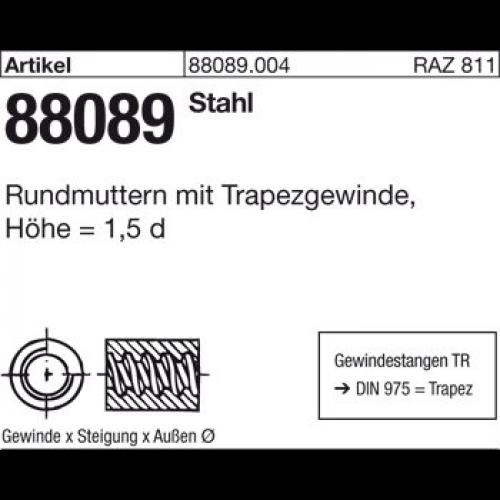 Rundmuttern mit Trapezgewinde,Höhe  1,5 d ART 88089  TR 24 x 5 x D50 x L36